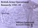 British Army Operational Research, 1941-45, by Terry Copp