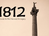 Our Latest Guidebook: 1812: A Guide to the War and its Legacy by Terry Copp, Matt Symes, Caitlin McWilliams et al.