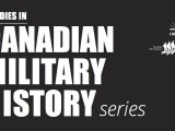 Limited Time Offer: Studies in Canadian Military History Series