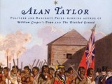 Review of Alan Taylor's The Civil War of 1812: American Citizens, British Subjects, Irish Rebels and Indian Allies by Jon Weier