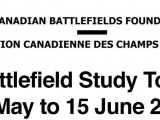 Canadian Battlefields Foundation Battlefield Tour: 30 May – 15 June 2014