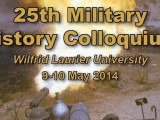 Call For Papers – 25th Military History Colloquium