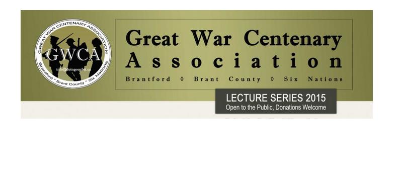 Great War Centenary Association Lecture Series 2015