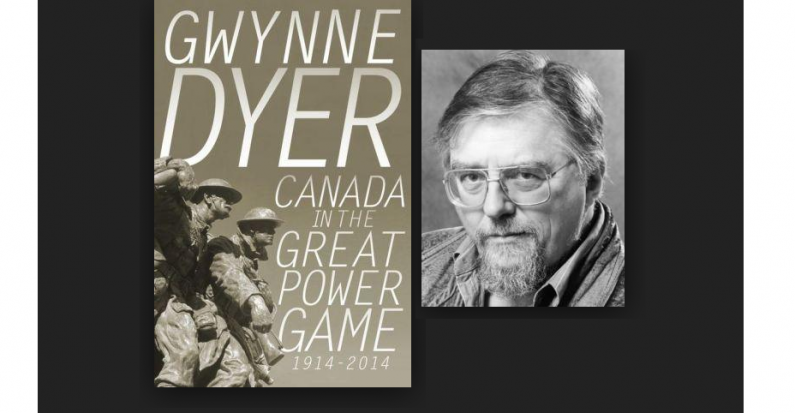 Review of Gwynne Dyer's Canada in the Great Power Game by Geoff Keelan
