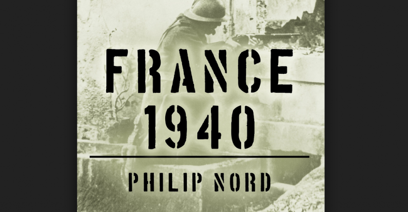 Review of Philip Nord's France 1940 by Brian Bertosa