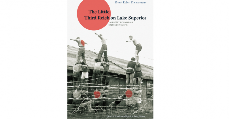 Review of Ernest Robert Zimmerman's The Little Third Reich on Lake Superior by Jean-Michel Turcotte
