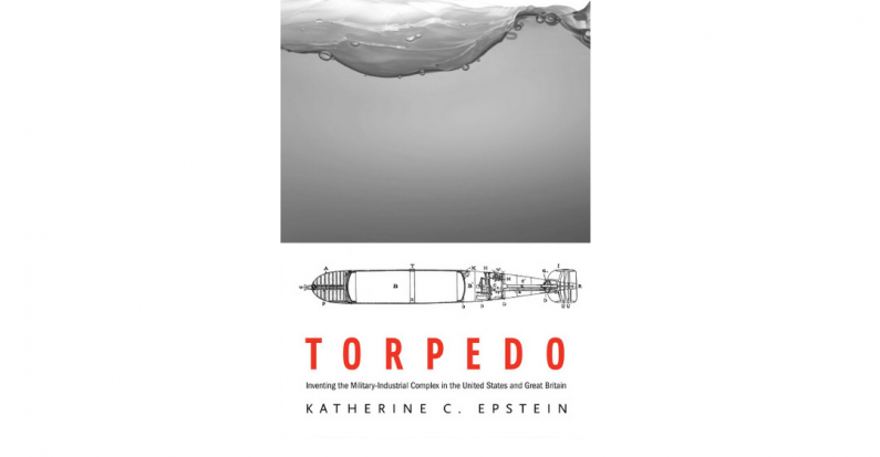 Review of Katherine Epstein's Torpedo by Russell Isinger