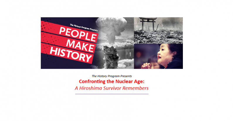 Confronting the Nuclear Age: A Hiroshima Survivor Remembers