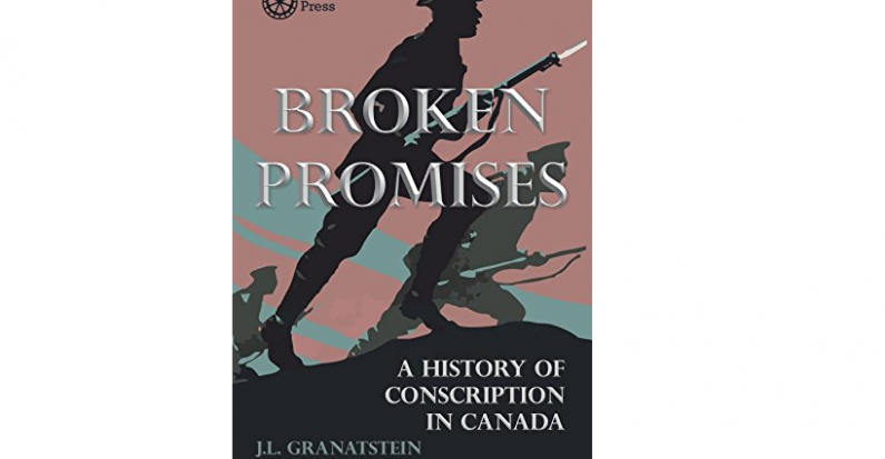 Review of J.L. Granatstein and J.M. Hitsman's Broken Promises by Caroline D'Amours