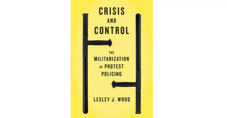 Review of Lesley J. Wood's Crisis and Control by Tyler Wentzell