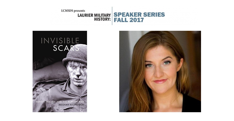 """Military History Speaker Series: Meghan Fitzpatrick, """"The Human Cost of War: Soldiers and Psychiatrists in Korea,"""" December 6th"""