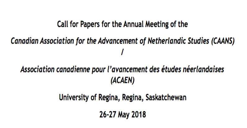 Call for Papers: Canadian Association for the Advancement of Netherlandic Studies, Belgium and the Netherlands during the Great War