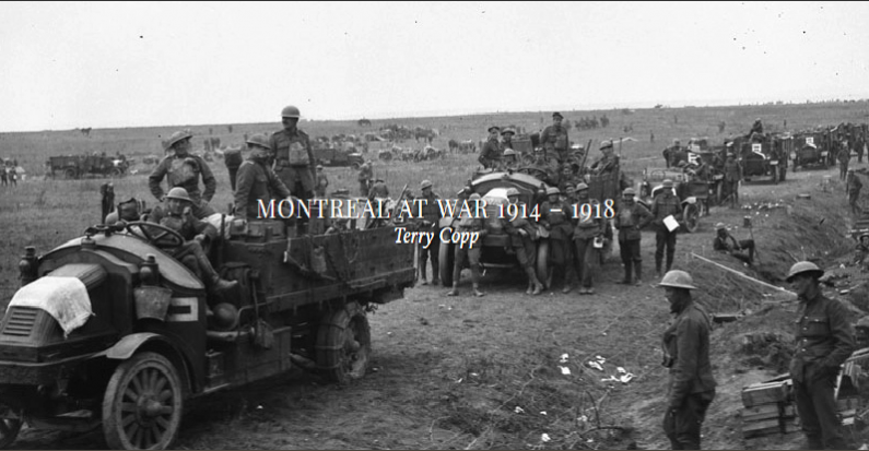 Terry Copp's Montreal At War, 1914-1918: Chapter 7 – 1918 – Now Available!