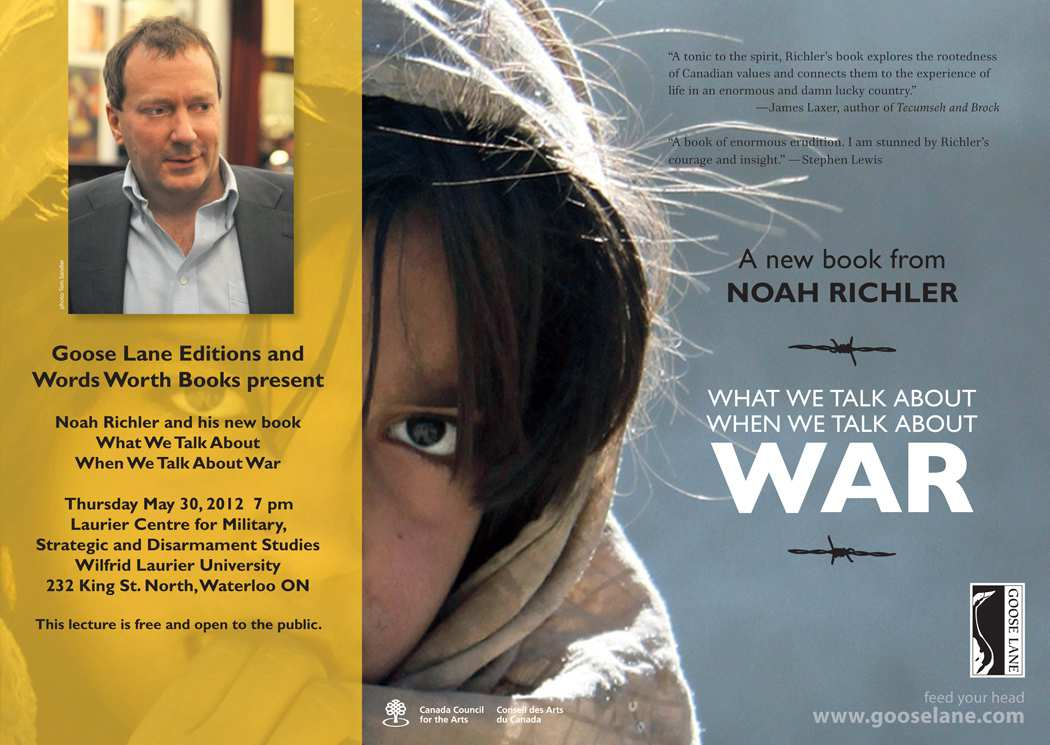 May 30 Noah Richler Lecture – What We Talk About When We Talk About War