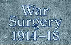 Review of Thomas Scotland & Steven Heys' War Surgery 1914-1918 by Nic Clarke