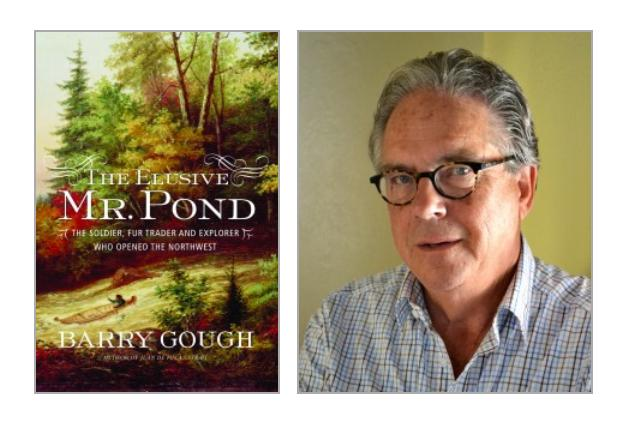 Select Images from Barry Gough's The Elusive Mr. Pond