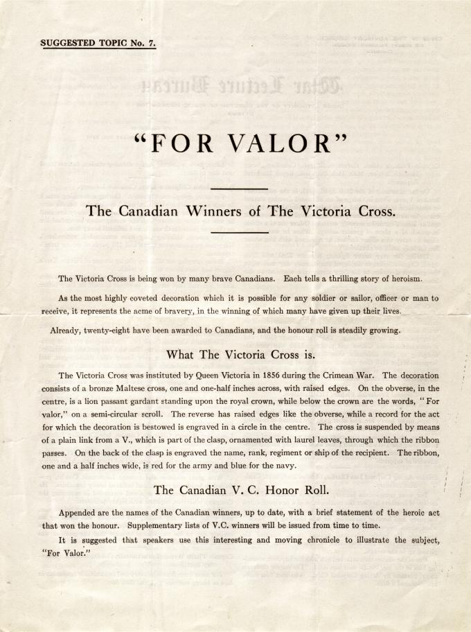 "Canada, Director of Public Information, War Lecture Bureau, Suggested Topic No. 7, ""For Valor"", 5 February 1918. War, Memory and Popular Culture Archives – The University of Western Ontario – London, Ontario"