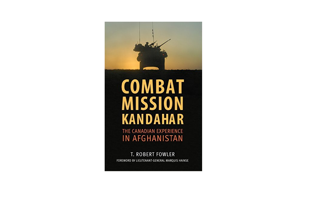 Review of T. Robert Fowler's Combat Mission Kandahar by Craig Leslie Mantle