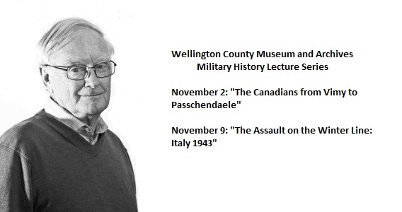 Wellington County Military Lecture Series: Terry Copp Nov. 2nd and 9th