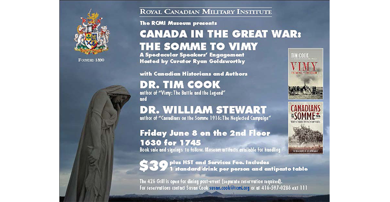 """RCMI: """"Canada and the Great War,"""" with Dr. Tim Cook and Dr. William Stewart, June 8th."""