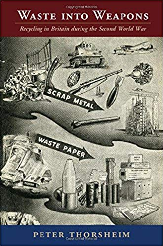 Book Review: Waste into Weapons by Peter Thorsheim