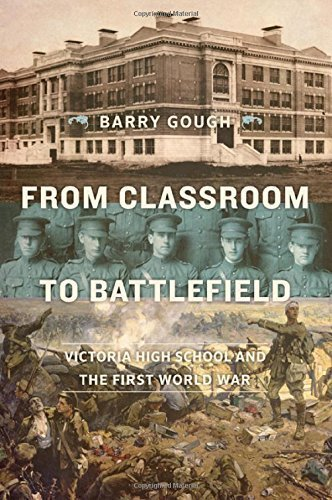 "Book Review: ""From Classroom to Battlefield: Victoria High School and the First World War"" by Barry Gough"