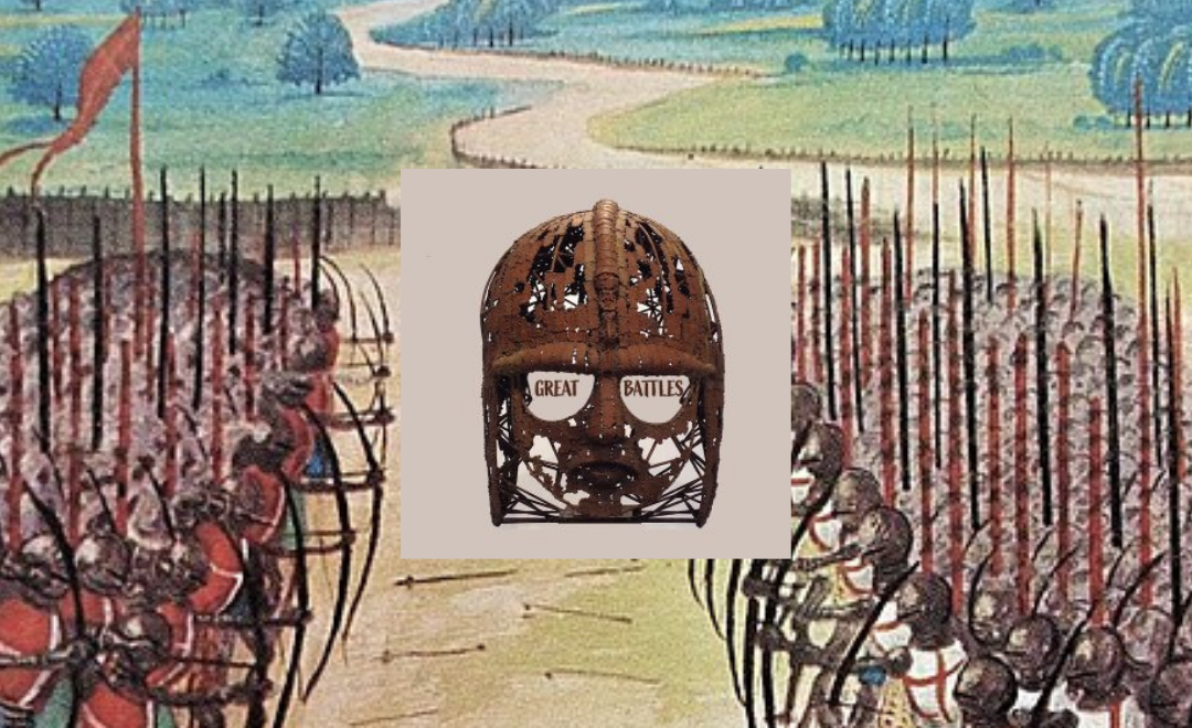 Great Battles in History podcast: The Battle of Agincourt (New Episode)